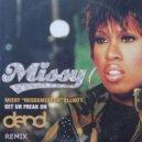 Missy Elliott - Get Ur Freak On (D.End Remix)