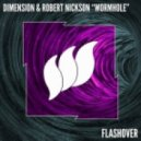 Dimension & Robert Nickson   - Wormhole (Original Mix)