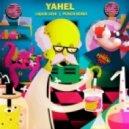 Yahel - Liquid Love (Punch! Remix)