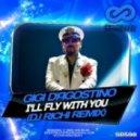 Gigi D'Agostino - I'll Fly With You (DJ RICHI Remix)