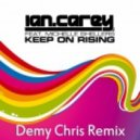 Ian Carey feat Michelle Shellers - Keep On Rising