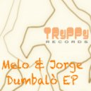 Melo & Jorge - Dumbalo (Original mix)