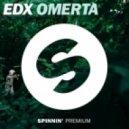 EDX - Omertà (Original Mix)