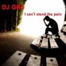DJ GR5 - I Can't Stand the Pain  (Clubmix)