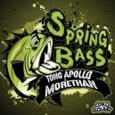 Tong Apollo & MORETHAN - Spring Bass (feat. MORETHAN) (Original Mix)