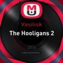 Vasilisk - The Hooligans 2