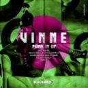 VINNE - Funk It (Filthy French Remix)