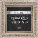 New World Sound - Breathe