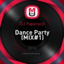 DJ Paparazzi - Dance Party