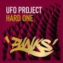 UFO Project - Hard One (Original Mix)