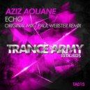 Aziz Aouane - Echo (Original Mix)
