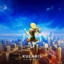 Kularis - Existence