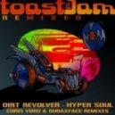 Dirt Revolver - Hyper Soul (Dubaxface Remix)
