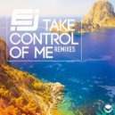 EJ - Take Control Of Me (Teddy Killerz Remix)