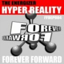 The Energizer - Hyper Reality (Original Mix)