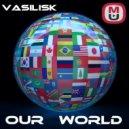 Basilisk - Our World