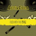 Acti & Coca - Old Rulez (Original Mix)