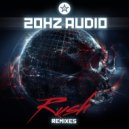 20Hz Audio & Final Sketch - Rush (Final Sketch Remix)