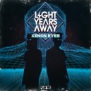 Light Years Away - Ain't Talking About Love (Original Mix)