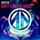 Roffer - Don't Lose The Magic (Extended Mix)