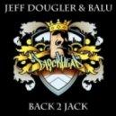 Jeff Dougler & Balu - Back 2 Jack (Original Mix)