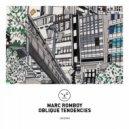 Marc Romboy - Oblique Tendencies (Original Mix)