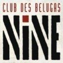 Club Des Belugas feat. Anna Luca - Bye Bye Baby I Won't Come Back (Original mix)
