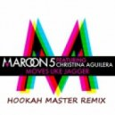 Maroon 5 feat. Christina Aguilera - Moves Like Jagger (Hookah Master Remix)