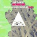 Mr. DJ Monj - One More Time (Original Mix)