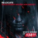 ReLocate - Rogue (Robert Nickson Extended 2016 Reboot)