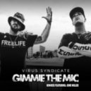Virus Syndicate - Gimme the Mic (June Miller Remix)