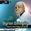 Byron Stingily - That's The Way Love Is (Guido P Classic Rework)