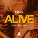 MING Ft. Eric Leva - Alive (Original Mix)