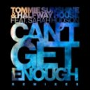 Tommie Sunshine & Halfway House Ft. Sarah Hudson - Can't Get Enough (Sunset Child Remix)