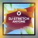 DJ Stretch - Anyone (Original Mix)