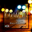 Bruce Hambrook - Come In