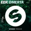 EDX - OmertГ  (Extended Mix)