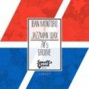Iban Montoro & Jazzman Wax - 70's Groove (Original Mix)