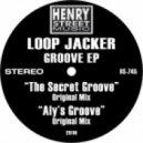 Loop Jacker - The Secret Groove (Original Mix)