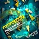 Adrian Font - Reborn
