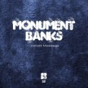 Monument Banks - Velvet Message (Original mix)