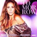 Amannda, Extasia, GSP - Tomorrow (One Last Time)