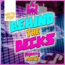 LJ MTX  - Behind the Decks