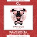 CL - Hello Bitches (Alex Mistery Remix)