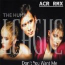 The Human League - DON'T YOU WANT ME (ACR RMX)