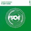 James Dymond - It Aint Over (Radio Edit)