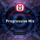 Marius Meilunas - Progressive Mix