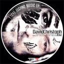 DavidChristoph - I Love Techno Music (Original mix)