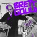 Brett Gould - House Music Is... (Original Mix)