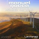 Manuel Rocca - Against The Wind (Simon Moon Bootleg)